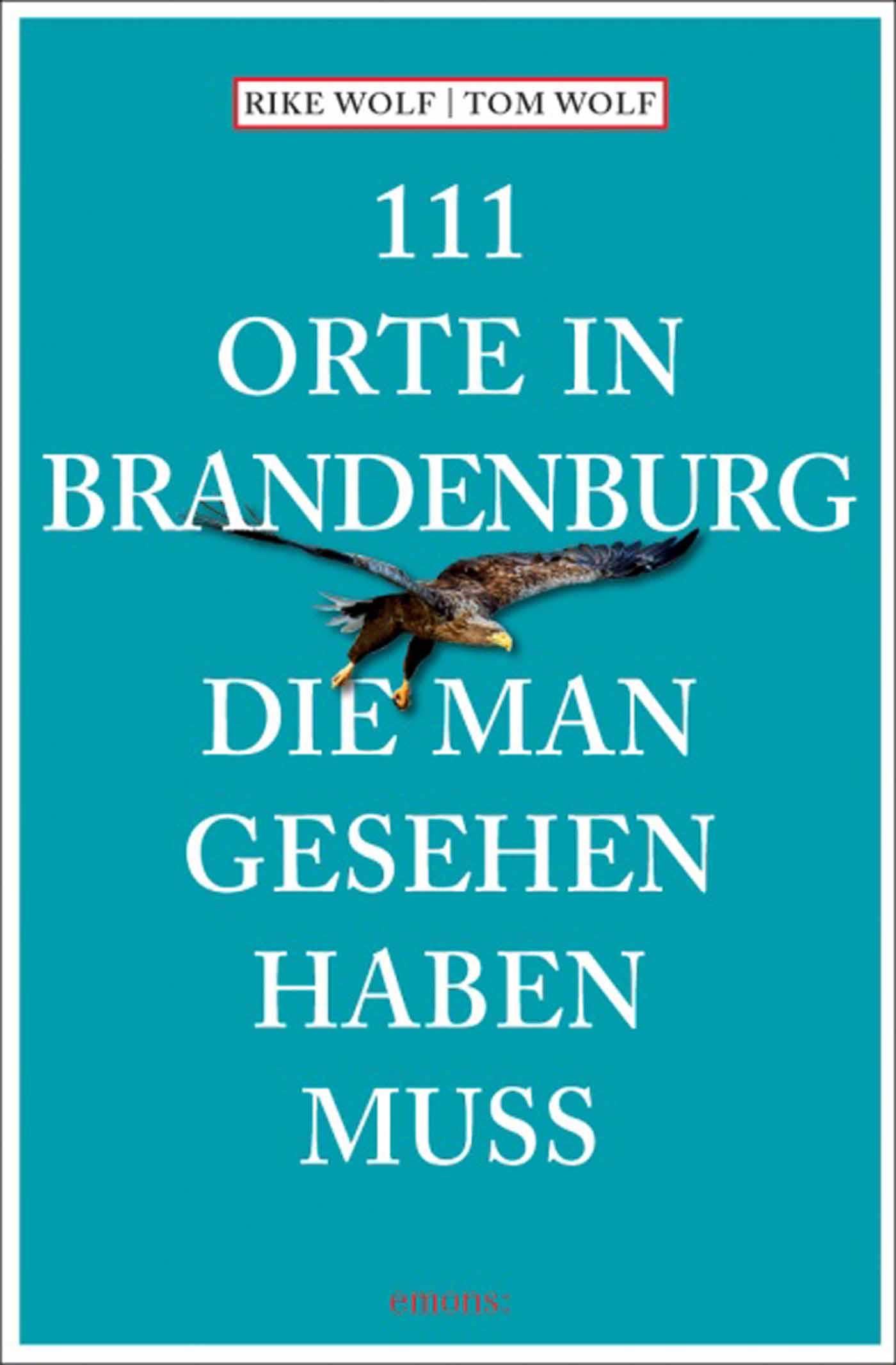 111 Orte in Brandenburg