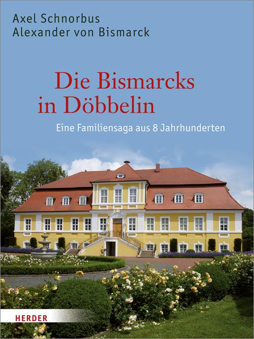 31571_SCHNORBUS_BISMARCK_Die_Bismarcks_in_Dšbbelin_FINAL-HIGH.in