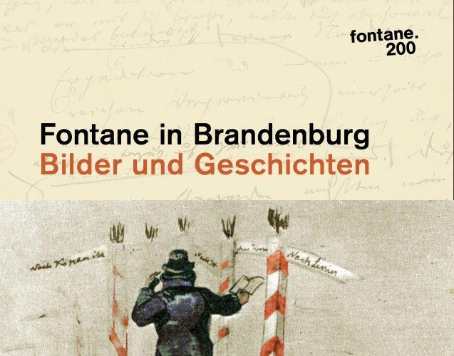 Fontane in Brandenburg Bilder und Geschichten