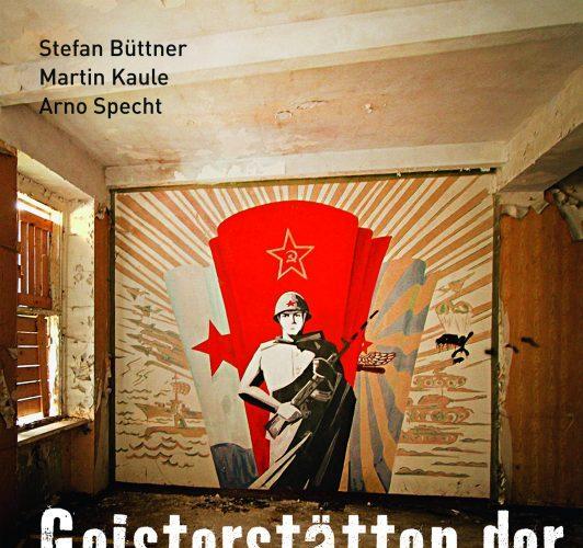 Cover Geisterstätten der Sowjets, Foto: Jaron Verlag