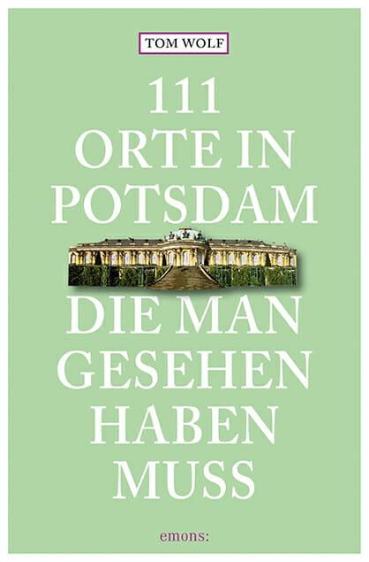 111 Orte Potsdam